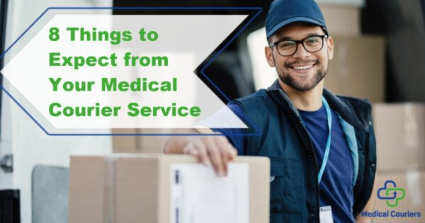 medical courier service - medical delivery expectations blog
